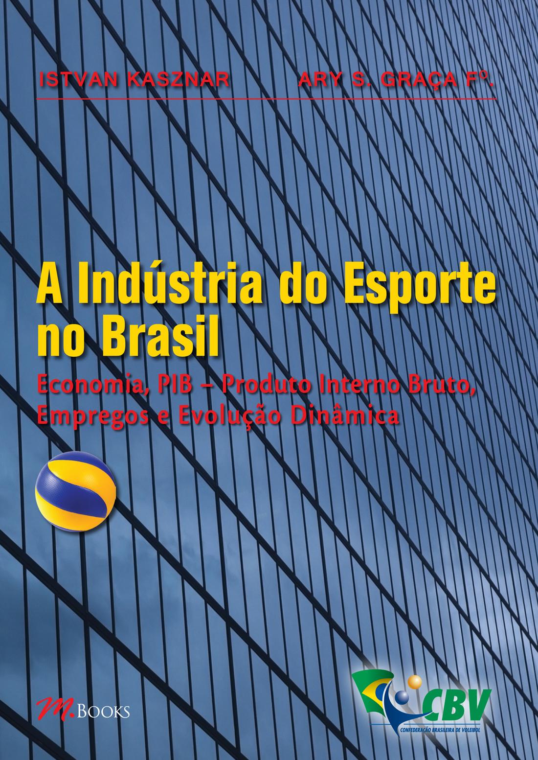 INDUSTRIA DO ESPORTE NO BRASIL, A