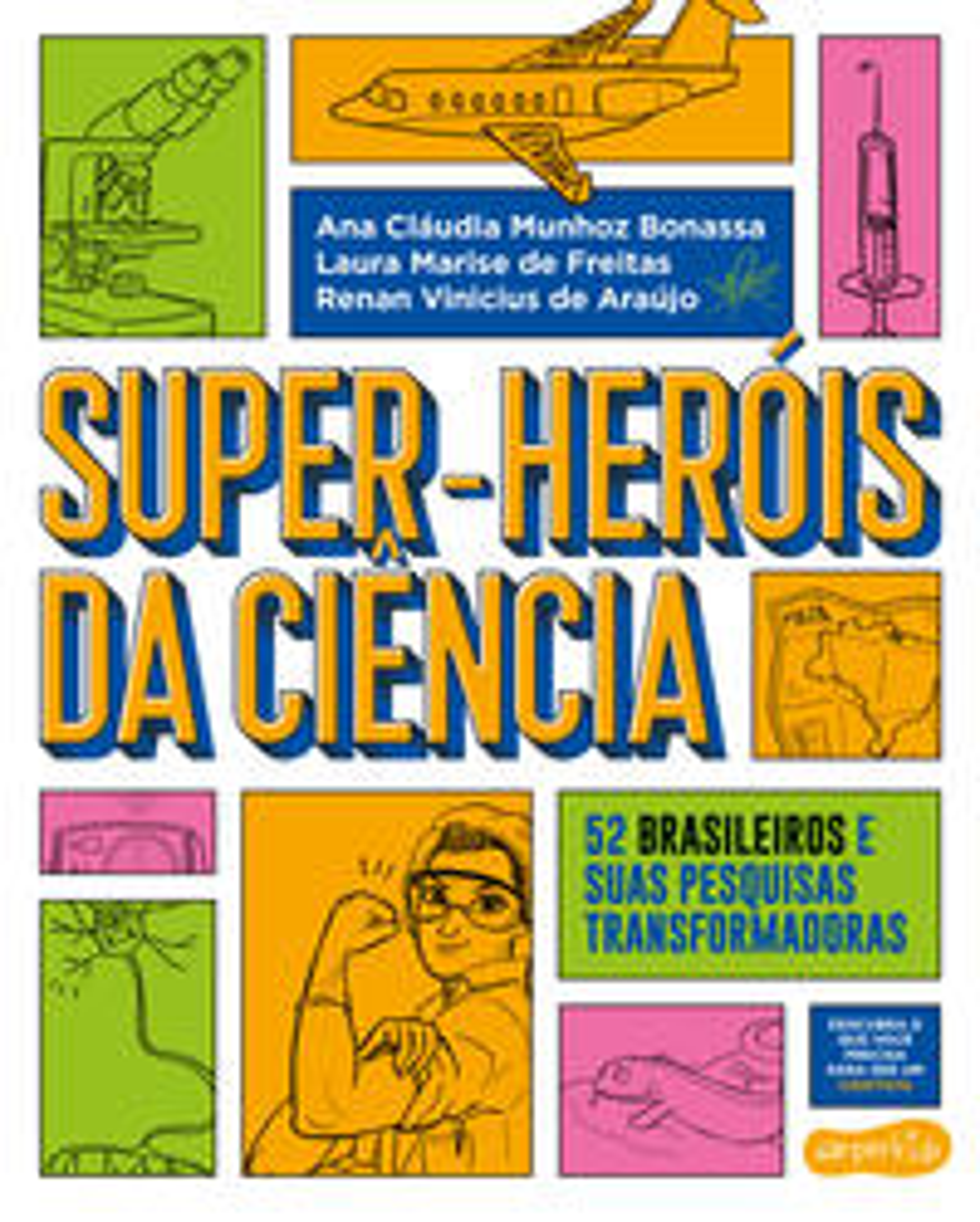 SUPER-HEROIS DA CIENCIA