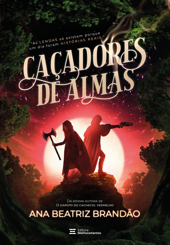 CACADORES DE ALMAS- COM BRINDE