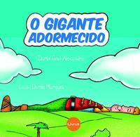 GIGANTE ADORMECIDO, O