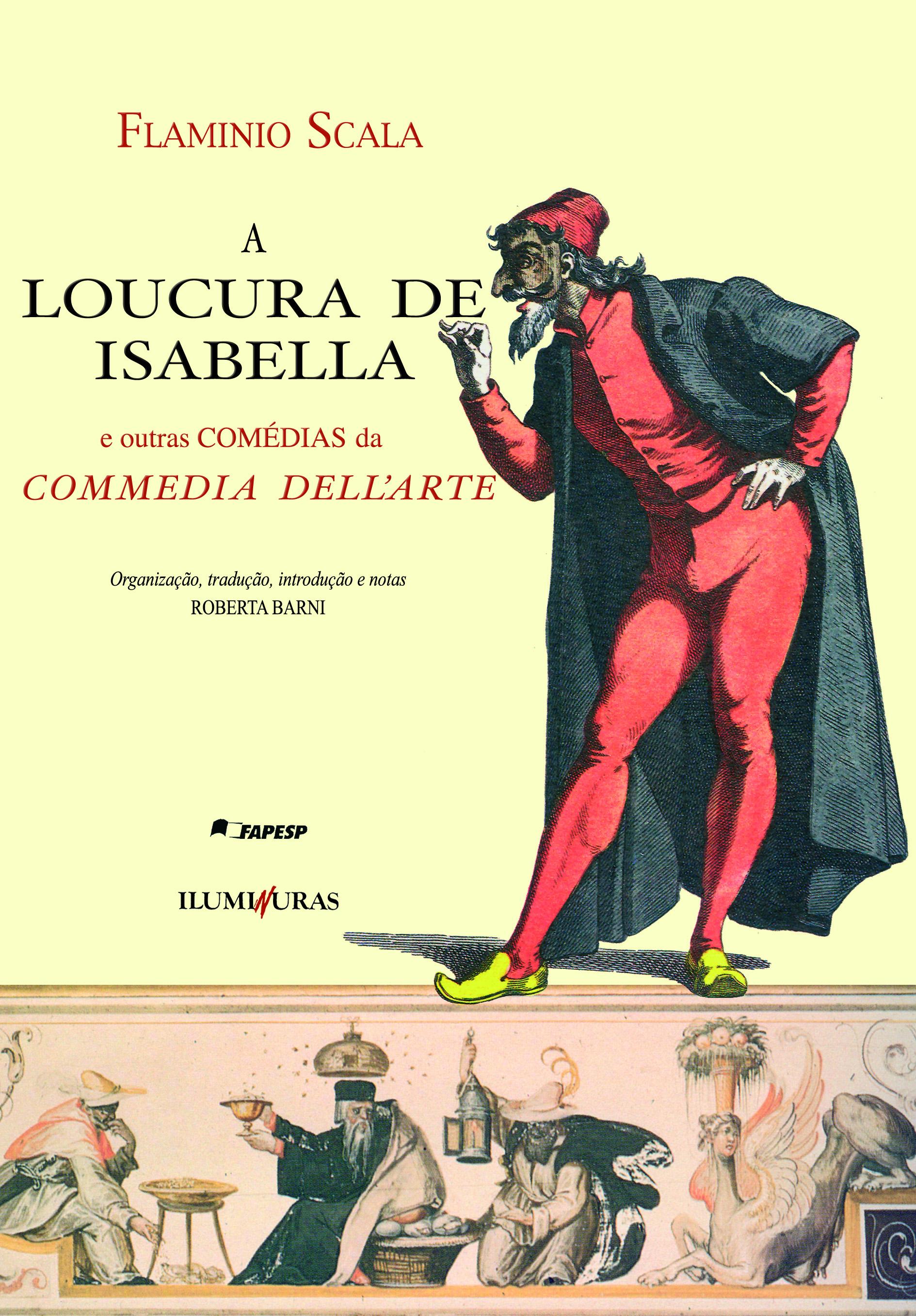 LOUCURA DE ISABELLA, A