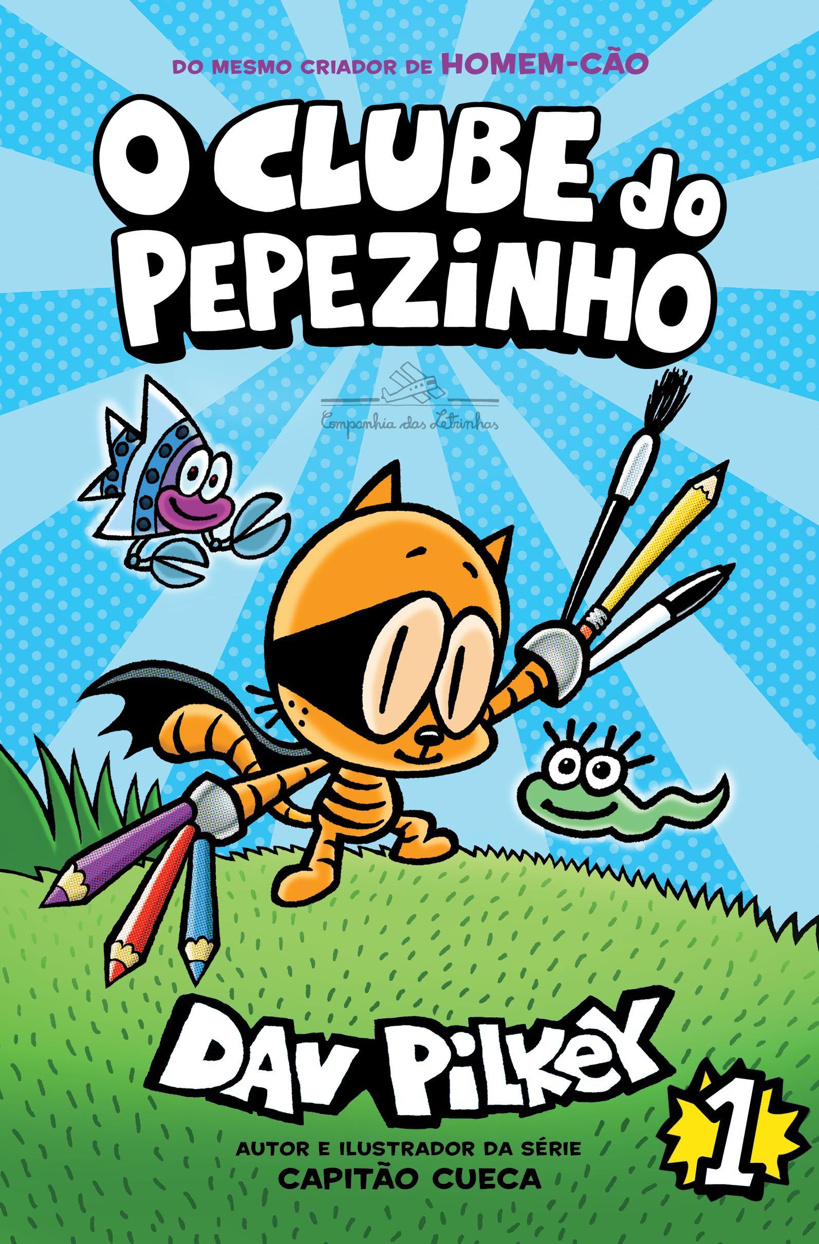 CLUBE DO PEPEZINHO, O