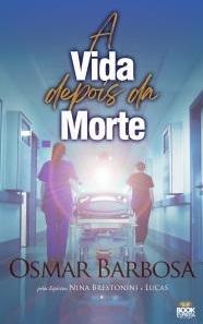VIDA DEPOIS DA MORTE, A