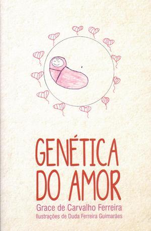 GENETICA DO AMOR