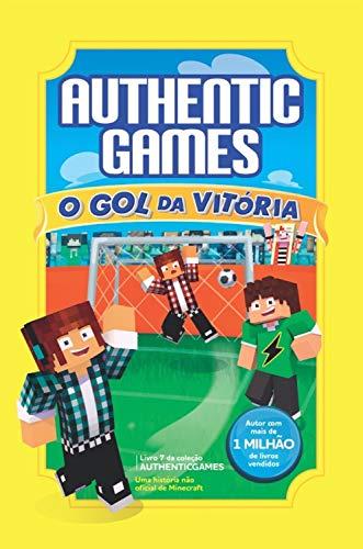 AUTHENTIC GAMES. O GOL DA VITORIA VOLUME 7 + UM SUPER JOGO DE TABULEIRO