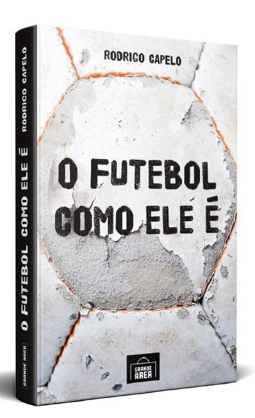FUTEBOL COMO ELE E, O