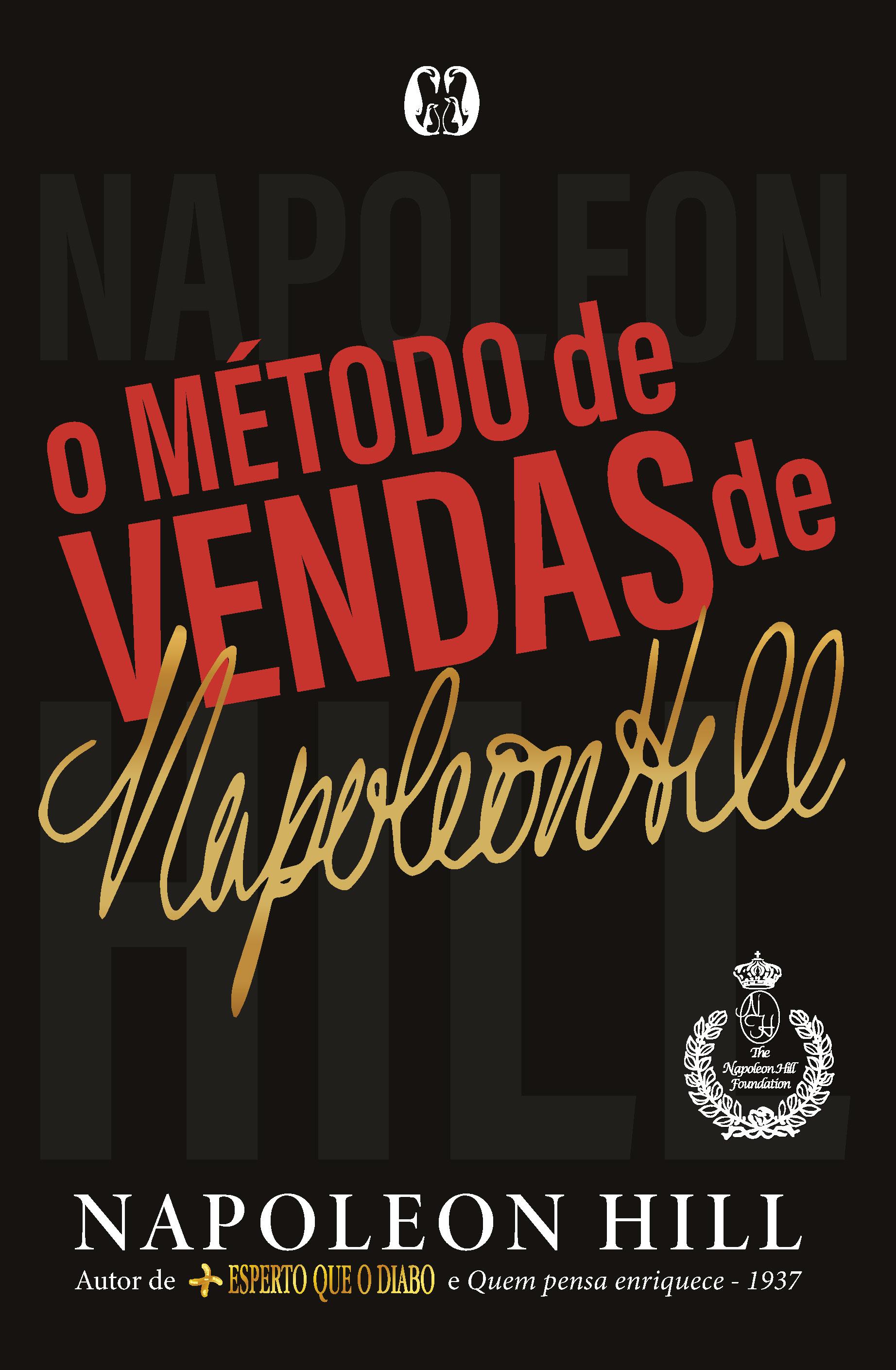 METODO DE VENDAS DE NAPOLEON HILL, O