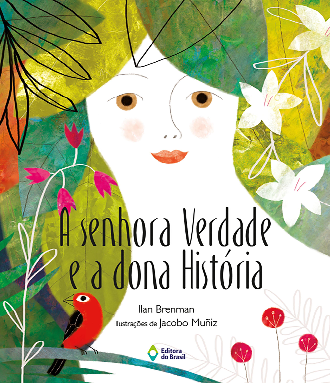 SENHORA VERDADE E A DONA HISTORIA, A