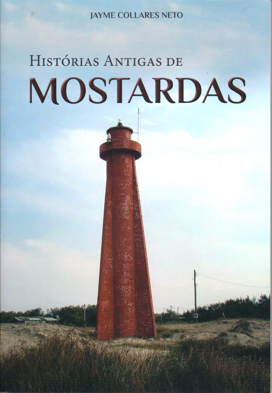 HISTORIAS ANTIGAS DE MOSTARDAS
