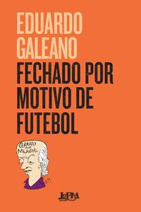 FECHADO POR MOTIVO DE FUTEBOL