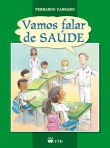 VAMOS FALAR DE SAUDE - ENSINO FUNDAMENTAL - 1° ANO