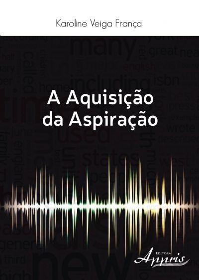 AQUISICAO DA ASPIRACAO, A