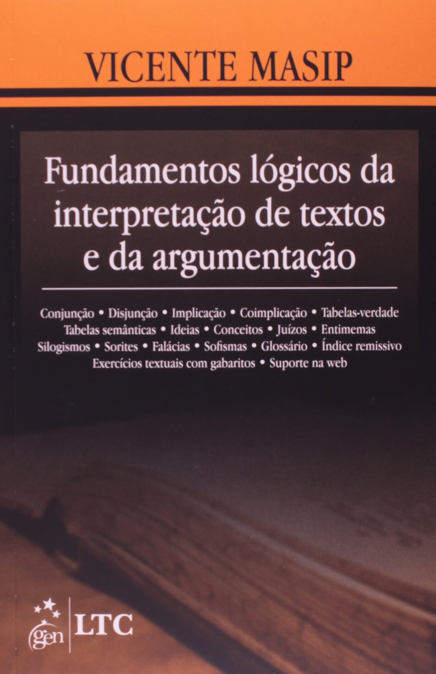 FUNDAMENTOS LOGICOS DA INTERPRETACAO DE TEXTOS E DA ARGUMENTACAO