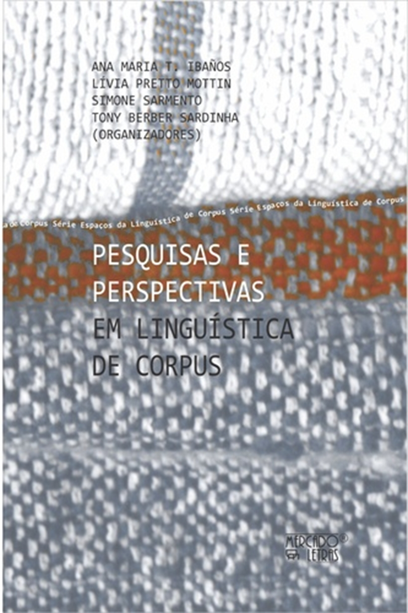 PESQUISAS E PERSPECTIVAS EM LINGUISTICA DE CORPUS