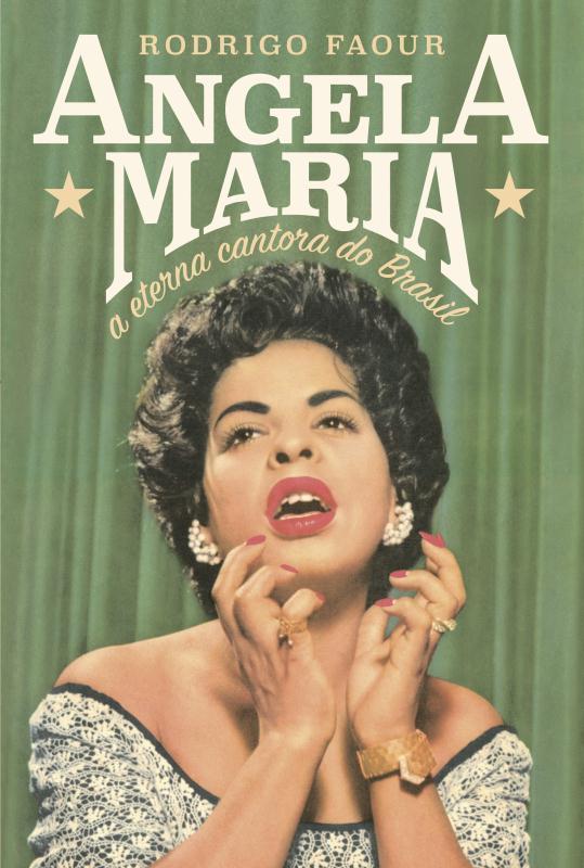 ANGELA MARIA A ETERNA CANTORA DO BRASIL