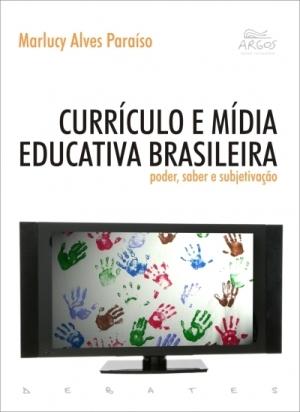 CURRICULO E MIDIA EDUCATIVA BRASILEIRA