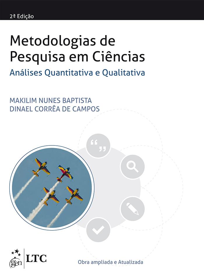 METODOLOGIAS DE PESQUISA EM CIENCIAS: ANALISES QUANTITATIVA E QUALITATIVA