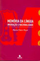 MEMORIA DA LINGUA - IMIGRACAO E NACIONALIDADE