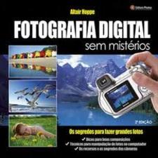 FOTOGRAFIA DIGITAL SEM MISTERIOS