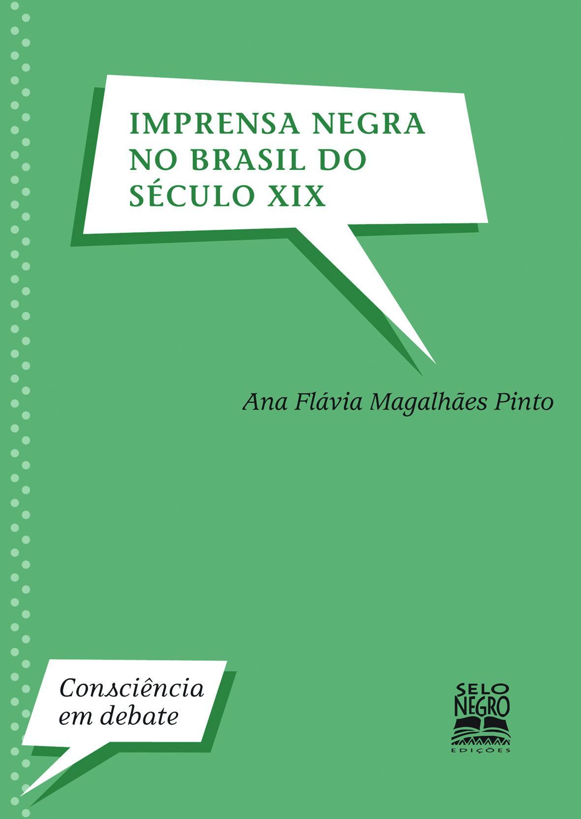 IMPRENSA NEGRA NO BRASIL DO SECULO XIX