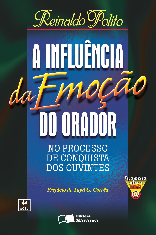 INFLUENCIA DA EMOCAO DO ORADOR, A