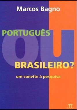 PORTUGUES OU BRASILEIRO?