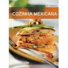 COZINHA MEXICANA-COL.MUNDO DA CULINARIA