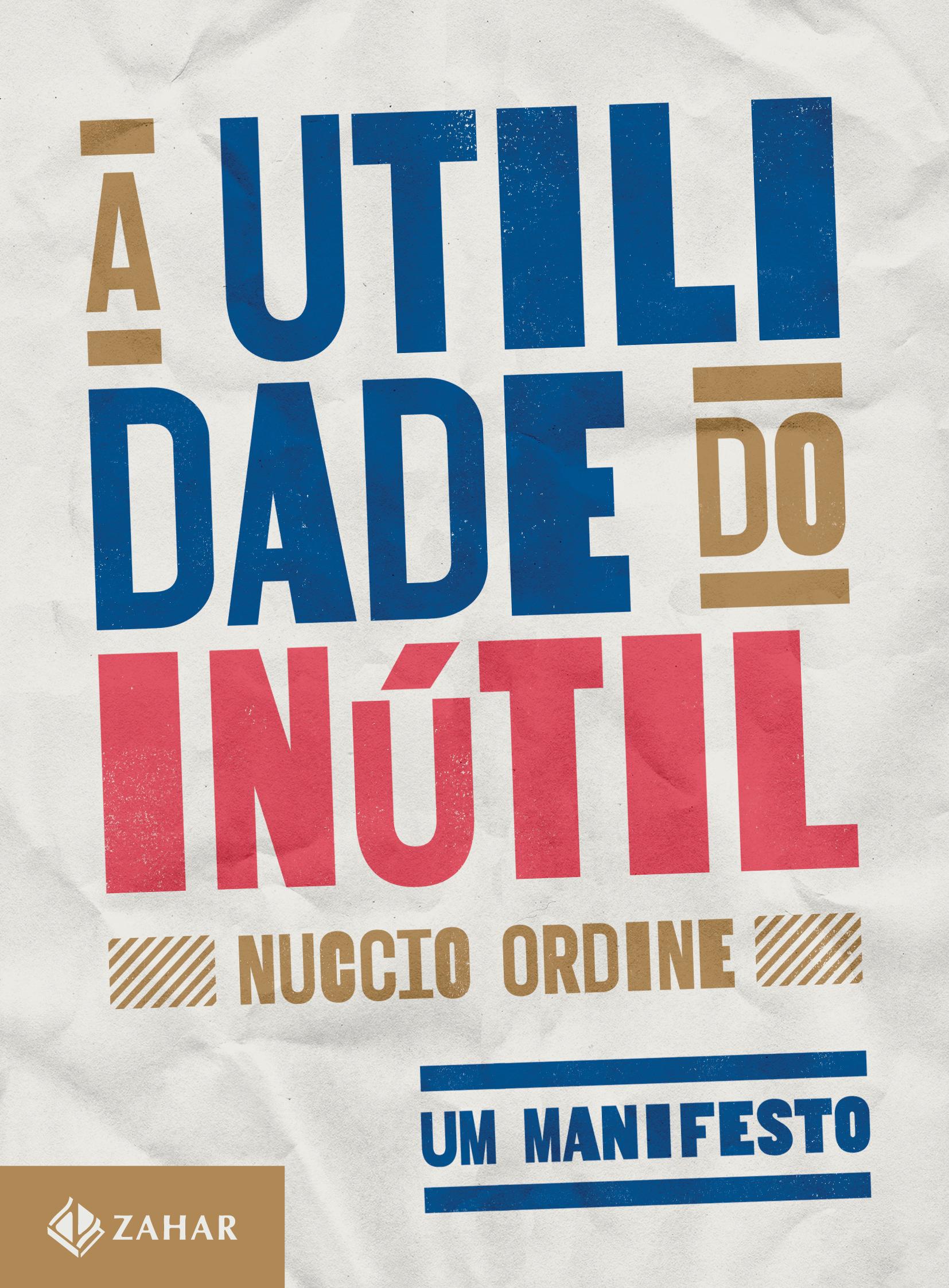 UTILIDADE DO INUTIL, A: UM MANIFESTO