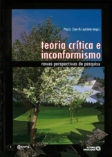 TEORIA CRITICA E INCONFORMISMO
